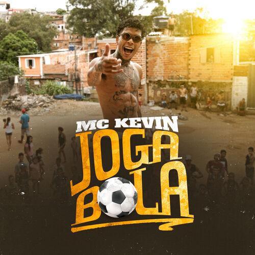 Baixar Música Joga Bola – Mc Kevin (2019) Grátis