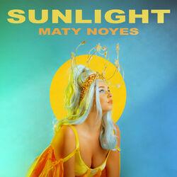 Maty Noyes – Sunlight