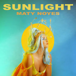 Sunlight - Maty Noyes Download