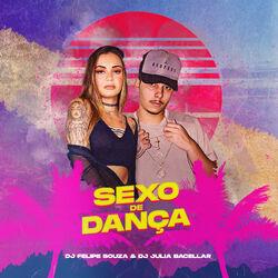 DJ Felipe Souza Part. Dj Julia Bacellar – Sexo de Dança 2020 CD Completo