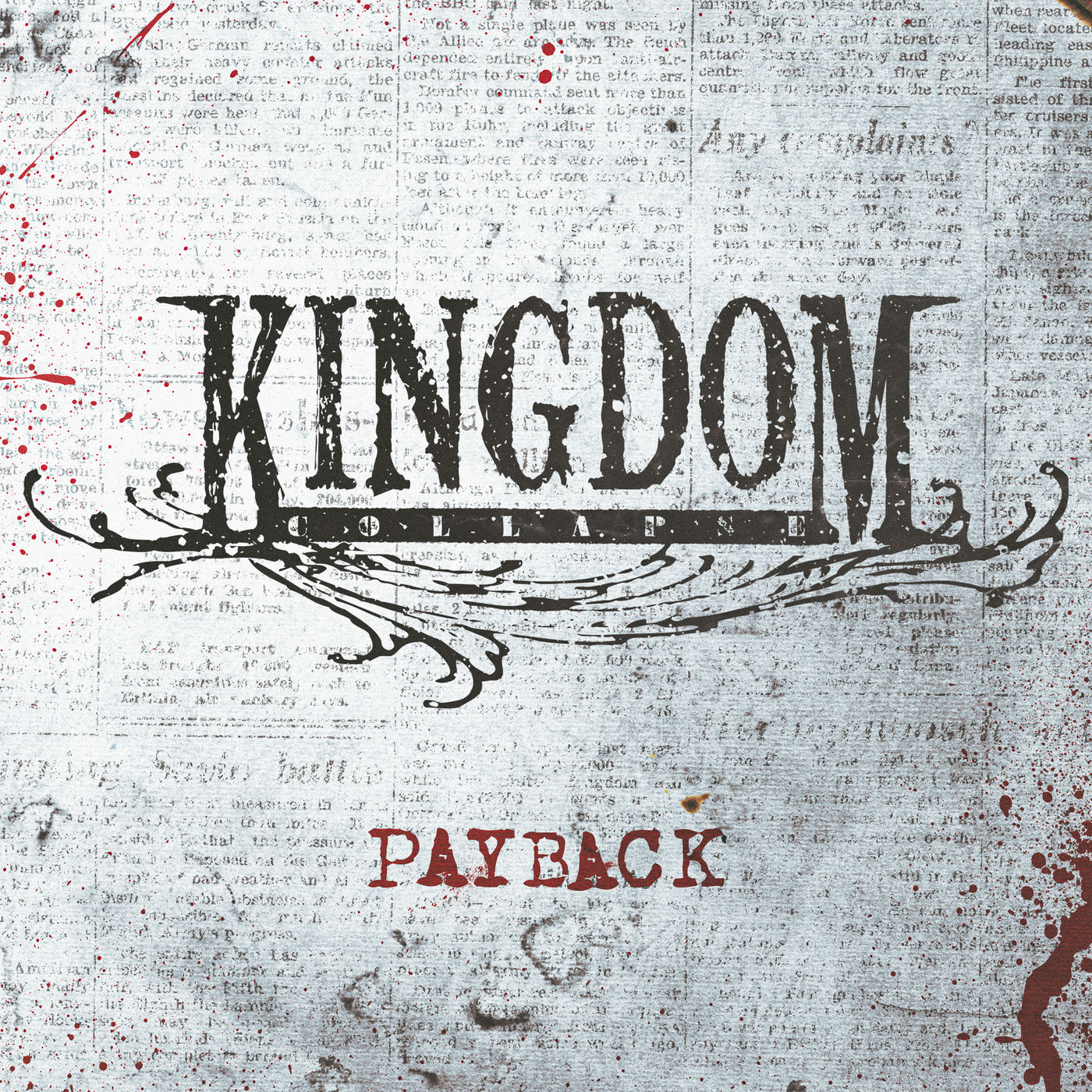 Kingdom Collapse - Payback [single] (2019)