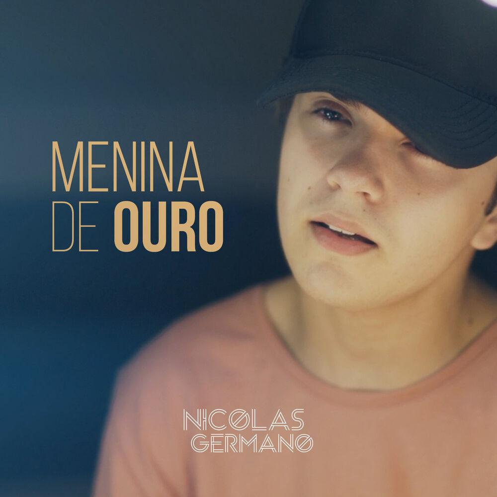 Baixar Menina de Ouro, Baixar Música Menina de Ouro - Nicolas Germano 2018, Baixar Música Nicolas Germano - Menina de Ouro 2018
