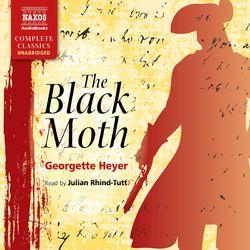 The Black Moth (Unabridged)