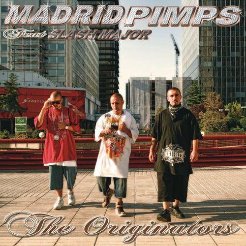 madrid pimps the originators