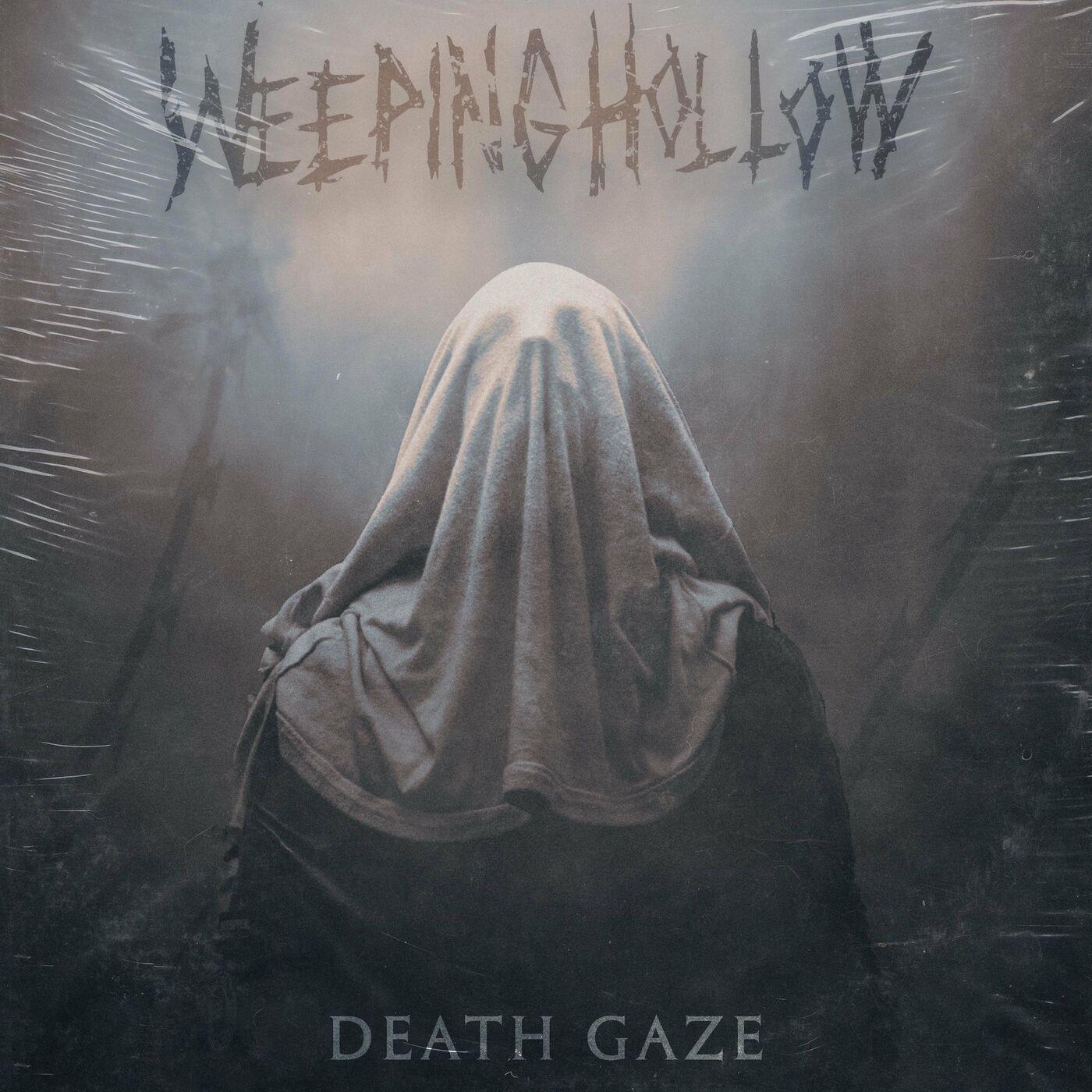 Weeping Hollow - Death Gaze [EP] (2021)