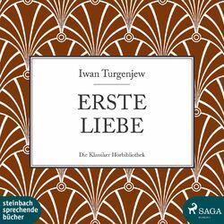 Erste Liebe (Ungekürzt) Audiobook