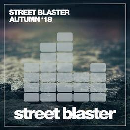 Album cover of Street Blaster Autumn '18
