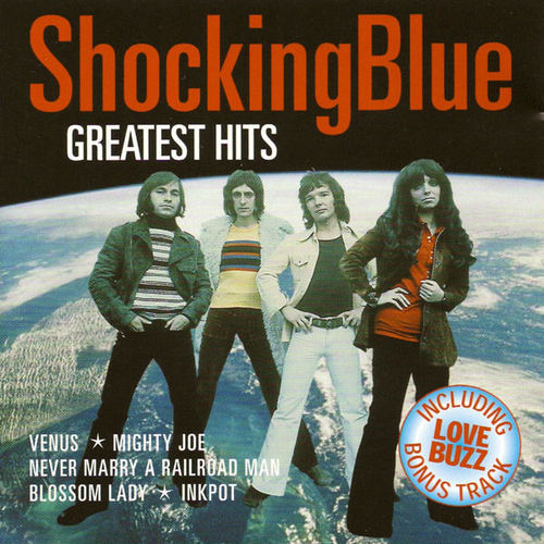 Baixar CD Greatest Hits Of Shocking Blue – Shocking Blue (2011) Grátis