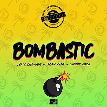 Bombastic (feat. Lexx Chanyer, Jean Riga & Miztah Killa) cover