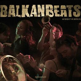 Album cover of BalkanBeats - A Night In Berlin
