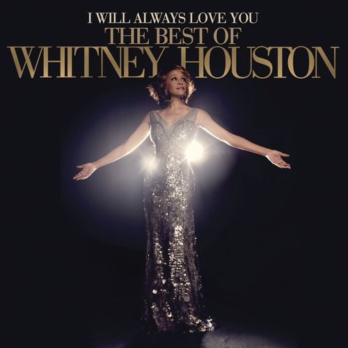 Baixar CD I Will Always Love You: The Best Of Whitney Houston – Whitney Houston (2012) Grátis