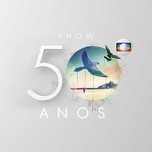 Baixar CD Especial Globo 50 Anos – Varios Artistas (2015) Grátis