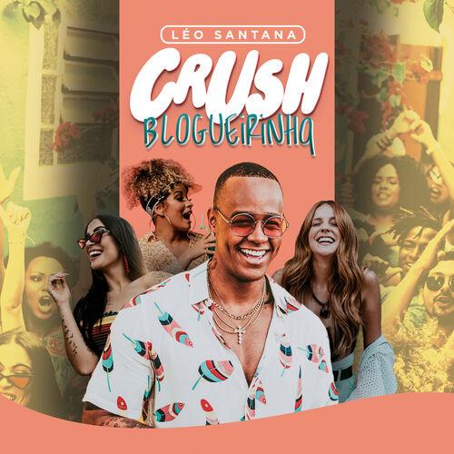 Baixar Música Crush Blogueirinha – Léo Santana (2018) Grátis