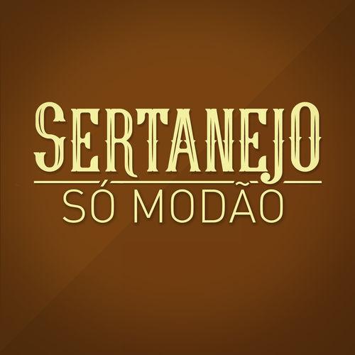 CD Sertanejo Só Modão – Varios Artistas (2016)