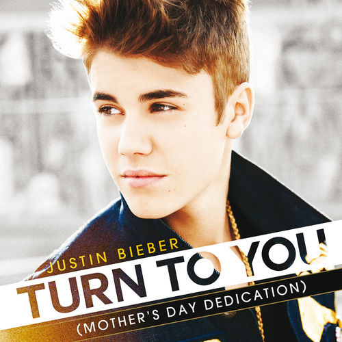 Baixar Single Turn To You (Mother's Day Dedication) – Justin Bieber (2012) Grátis
