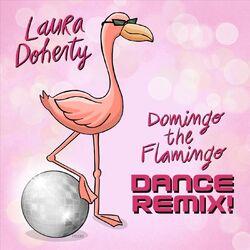 Domingo the Flamingo (Dance Remix)