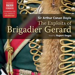 Doyle: The Exploits of Brigadier Gerard (Unabridged)