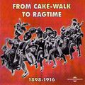 Pochette de l'album From CakeWalk to Ragtime 1916