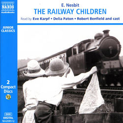Nesbit, E.: The Railway Children (Abridged) Audiobook