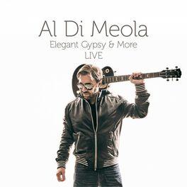Al Di Meola - Elegant Gypsy & More Live