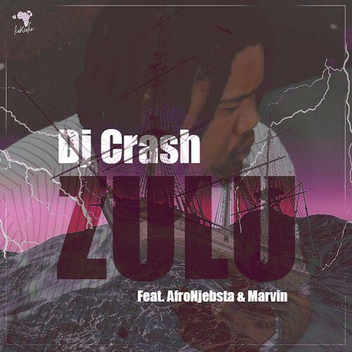 DJ Crash feat. AfroNjebsta & Marvin – Zulu [Lukulu Recordings]