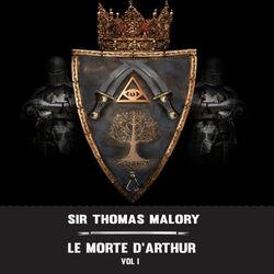 Sir Thomas Malory:Le Morte d'Arthur Vol 1 (YonaBooks) Audiobook