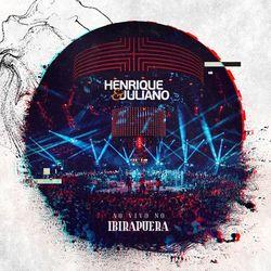 Henrique e Juliano – Ao Vivo no Ibirapuera (CD) 2020 download grátis