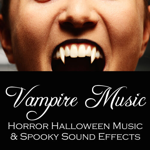 Halloween Background Sounds & Halloween Masters: Vampire