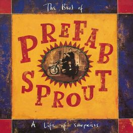 Album cover of A Life Of Surprises: The Best Of Prefab Sprout