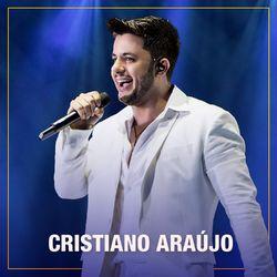 Cristiano Araújo – Cristiano Araújo 2021 CD Completo
