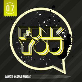 Album cover of Funk You Volume Sette