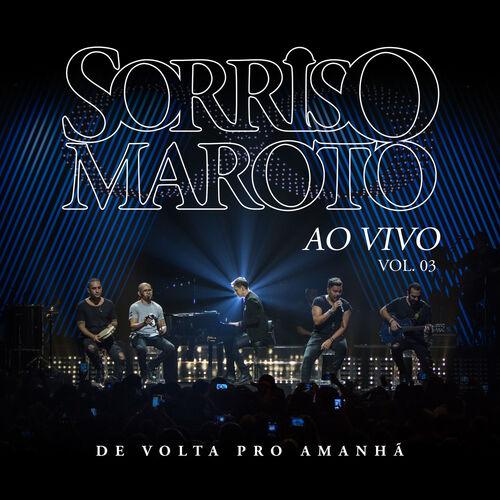 Baixar CD De Volta Pro Amanhã, Vol. 3 (Ao Vivo) – Sorriso Maroto (2018) Grátis