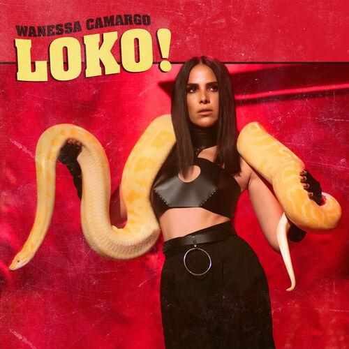 Baixar Single LOKO! – Wanessa Camargo (2018) Grátis