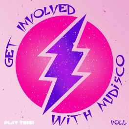 Album cover of Get Involved with Nudisco, Vol. 4