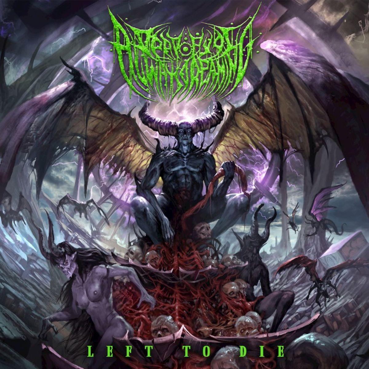 Dead Eyes Always Dreaming - Left to Die [EP] (2019)