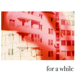 Album cover of For a While
