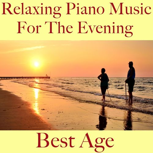 Various Artists: Best age - Relaxing piano music for the