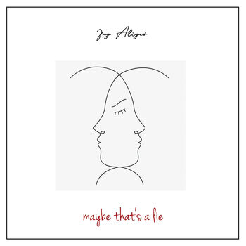 Maybe That's a Lie cover