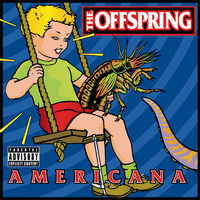 Kids Aren't Alright - OFFSPRING