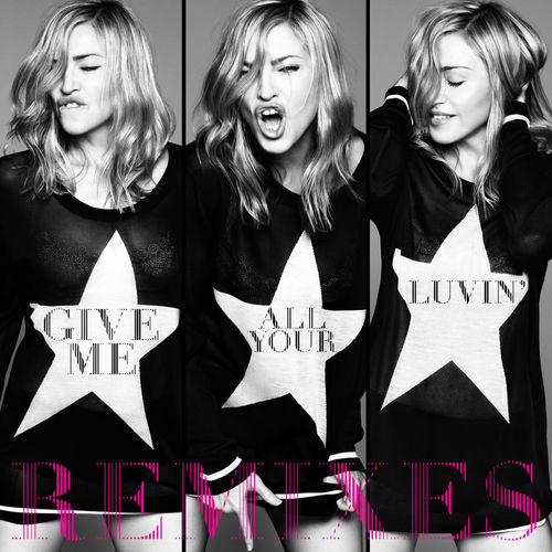 Baixar CD Give Me All Your Luvin' (Remixes) – Madonna, Nicki Minaj, M.I.A. (2012) Grátis