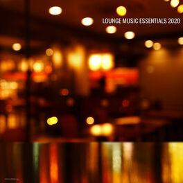 Album cover of Lounge Music Essentials 2020