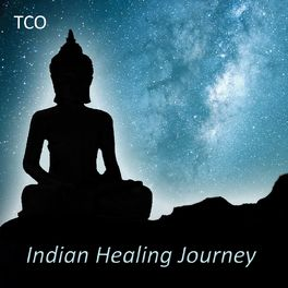 Tco Indian Healing Journey 2 Hours Relaxing Indian Music For Yoga And Meditation Performed On Indian Flutes Tablas Sitar Dr Music Streaming Listen On Deezer