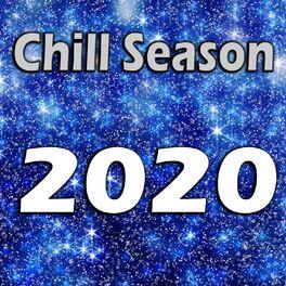 Album cover of Chill Season 2020