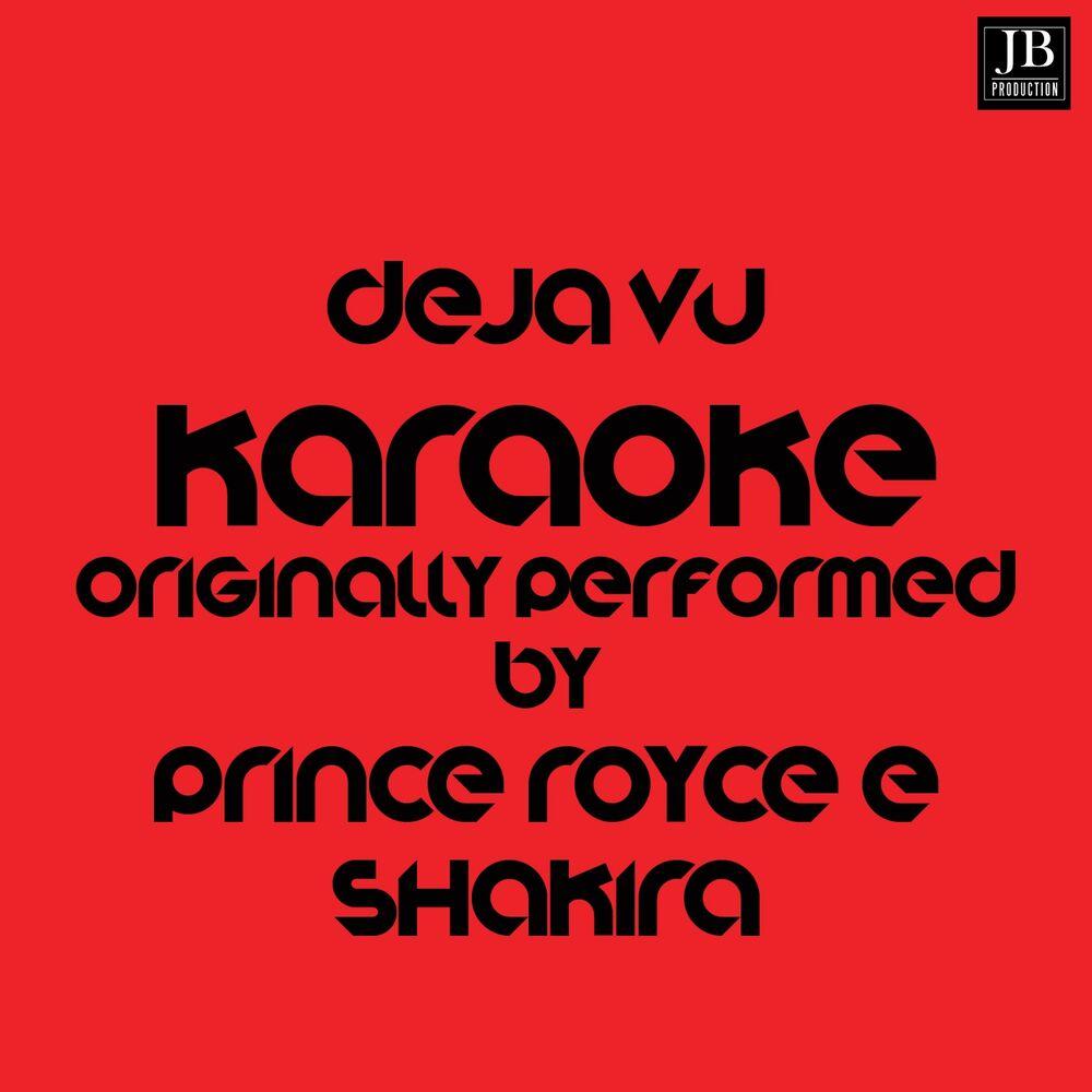Deja Vu (Bachata Hit 2017 - Karaoke Version Originally Performed by Prince Royce & Shakira)