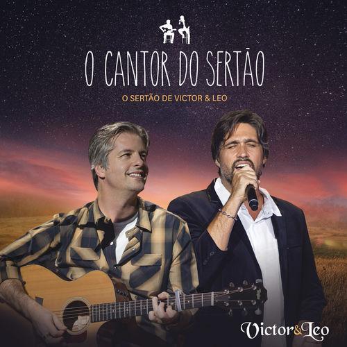Baixar CD O Cantor do Sertão – Victor & Leo (Lançamento 2018) Grátis