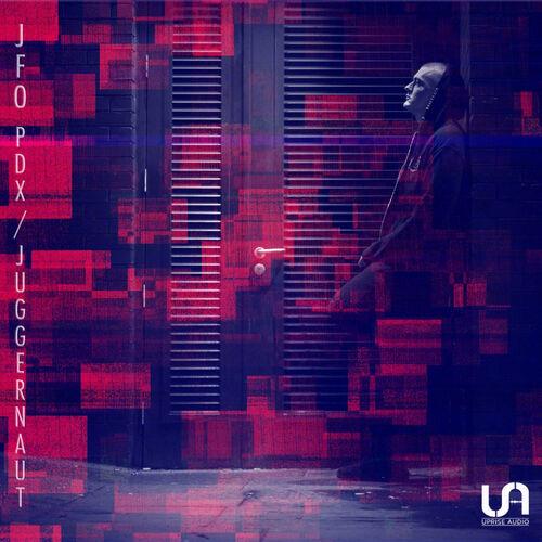 Jfo - PDX / Juggernaut EP 2019