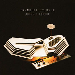 Album cover of Tranquility Base Hotel & Casino