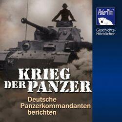 Krieg der Panzer (Deutsche Panzer-Kommandanten berichten) Audiobook