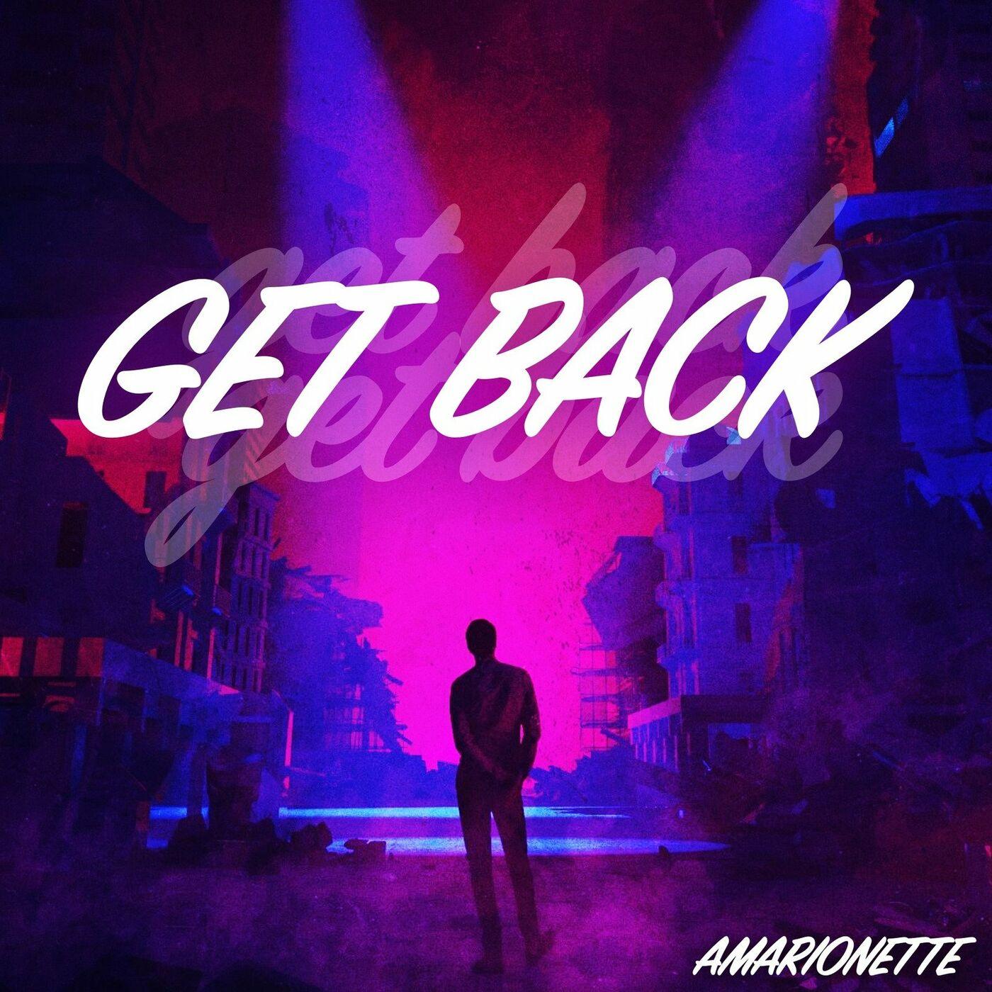 Amarionette - Get Back [single] (2021)