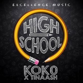 High School (feat. Tinaash_XO) cover
